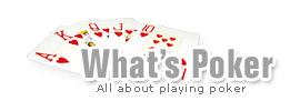 What's Poker - All about poker